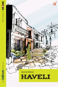 Haveli by Zeenat Mahal